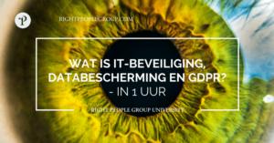 Wat is IT-beveiliging, databescherming GDPR?