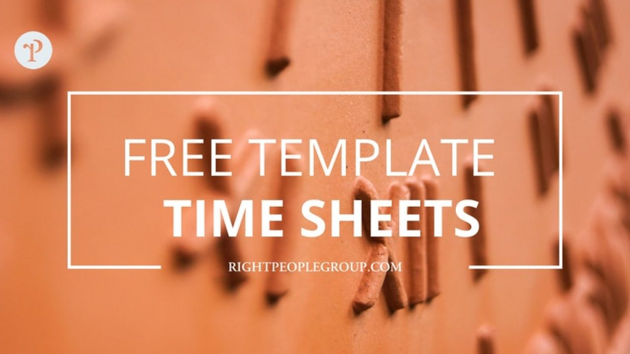 Contractor Timesheet Template from rightpeoplegroup.com