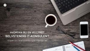 Hvordan bli en vellyket selvstendig IT-konsulent